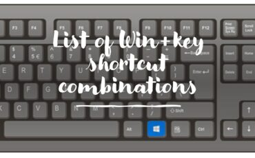 List of Windows key Shortcut combinations min