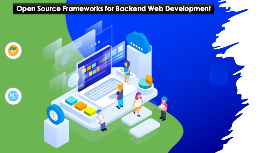 Open Source Frameworks for Backend Web Development