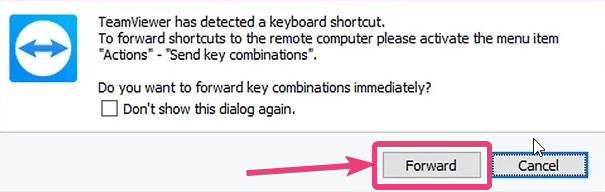 Forward to send the key combinations to the remote computer