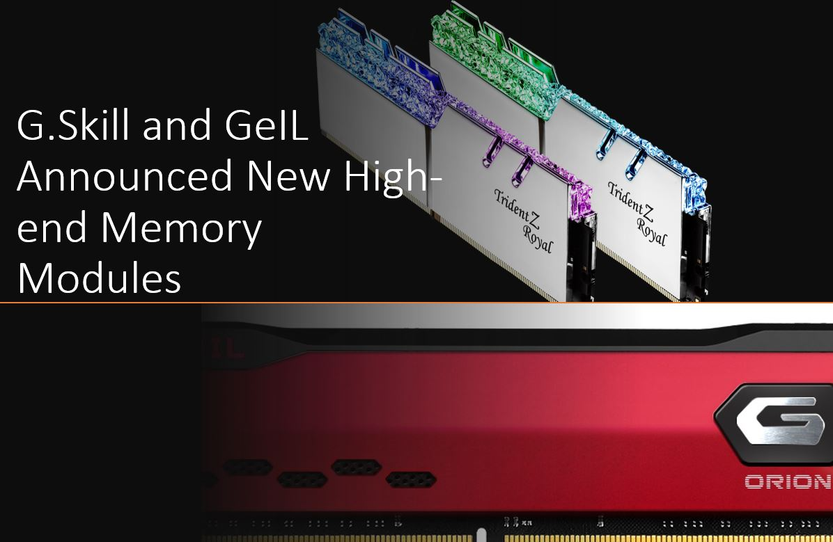 G.Skill and GeIL Announced New High end Memory Modules min
