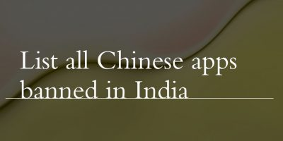 List of all banned Chinese Apps in India by Government
