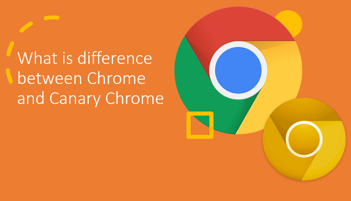 Google Chrome vs Canary Chrome
