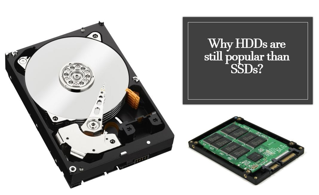 Why is HDD still used if SSD is way better