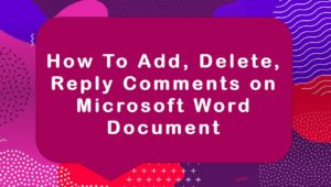 Add delete reply comments on Microsoft Word document min