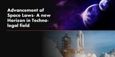 Advancement of Space Laws a new horizon in technology field min