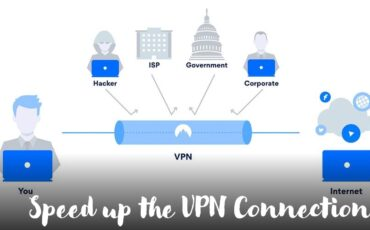 ways of increasing the speed of a VPN connection