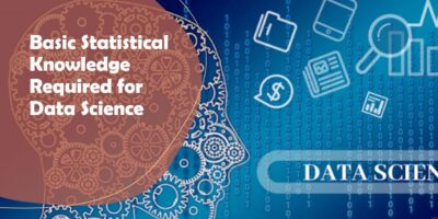 Basic Statistical Knowledge Required for Data Science