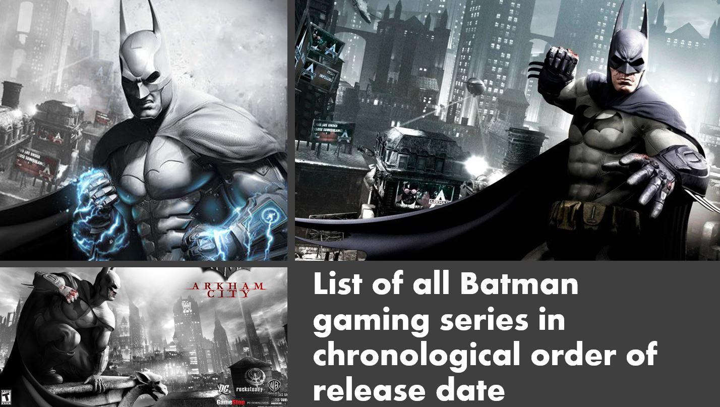 batman arkham games in chronological order