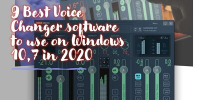 Best Voice Changer software to use on Windows 107 in 2020 min