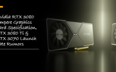Nvidia RTX 3080 Ampere Graphics Card Specification min