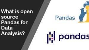 Open source Pandas for Data Analysis