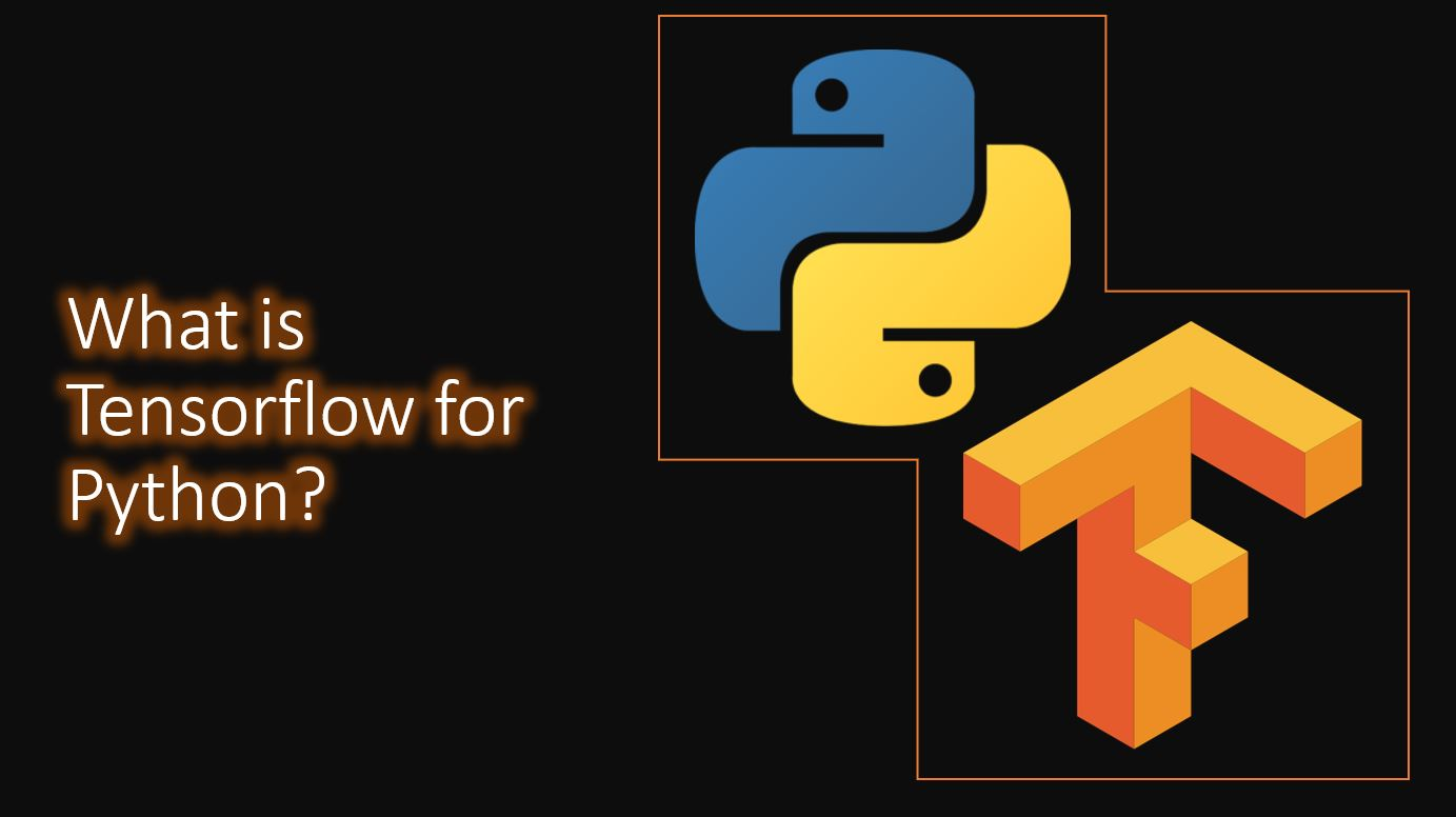 What is Tensorflow for Python