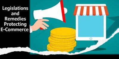 Legislations and Remedies Protecting E Commerce min
