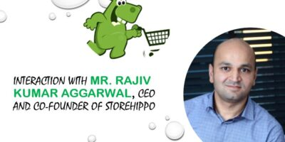 Interview Rajiv Kumar Aggarwal CEO and Co Founder of StoreHippo