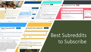 List of best subreddits to subscribe