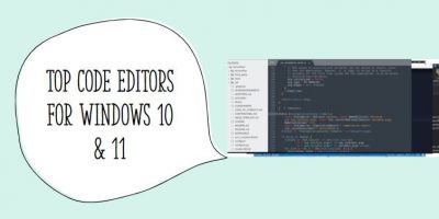 Top Free Code Editors to use on Windows 10 0r 11 min