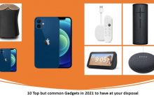 10 Top but common Gadgets in 2021 min
