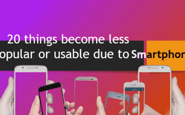 20 things become less popular or usable due to Smartphones