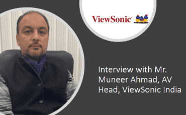 Interview with Mr. Muneer Ahmad AV Head ViewSonic India 1