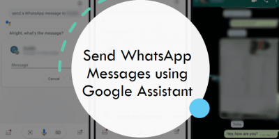 Send WhatSapp messages using Google Assistant and Voice